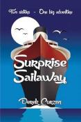Surprise Sailaway