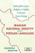 Iranian National Identity & the Persian Language