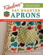 Fabulous Fat Quarter Aprons