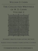 Collected Writings of W.D. Gann - Volume 2