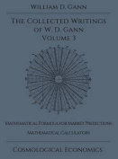 Collected Writings of W.D. Gann - Volume 3