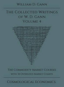 Collected Writings of W.D. Gann - Volume 4