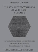 Collected Writings of W.D. Gann - Volume 5