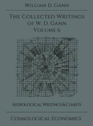 Collected Writings of W.D. Gann - Volume 6