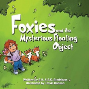 Foxies and the Mysterious Floating Object