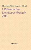 1. Bubenreuther Literaturwettbewerb 2015 [GER]