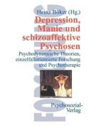 Depression, Manie Und Schizoaffektive Psychosen [GER]