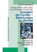 Gestalten Der Familie - Beziehungen Im Wandel [GER]