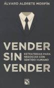 Vender Sin Vender [Spanish]