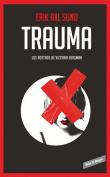 Trauma. ( Los Rostros de Victoria Bergman #2) / Hunger Fire (the Faces of Victoria Bergman #2) [Spanish]