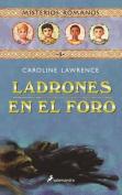 Ladrones En El Foro [Spanish]
