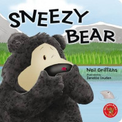 Sneezy Bear [Board book]