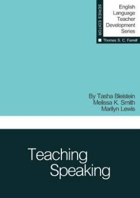Teaching Speaking (English Language Teacher Development Series)