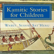 Kamitic Stories for Children