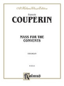 Alfred 00-K03315 COUPERIN MASS FOR CONVENTS ORGAN