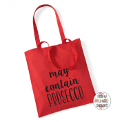 MAY CONTAIN PROSECCO - 100% Cotton Tote Bag Friend Mum Present Shopping