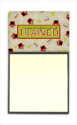 Carolines Treasures SB3051SN My Dogs not spoiled Im just well trained Refiillable Sticky Note Holder or Postit Note Dispenser 7.6cm x 7.6cm .