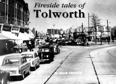 Fireside Tales of Tolworth (Hook, Chessington, Tolworth and Surbiton Remembered Series)