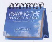 Discovery House Publishers 500761 Calendar - Praying The Prayers Of The Bible - Perpetual