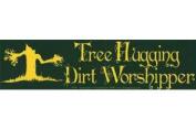 AzureGreen EBTRE Tree Hugging Dirt Worshipper Bumper Sticker