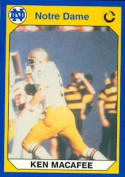 Autograph Warehouse 91188 Ken Macafee Football Card Notre Dame 1990 Collegiate Collection No. 23