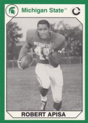 Autograph Warehouse 101197 Robert Apisa Football Card Michigan State 1990 Collegiate Collection No. 15