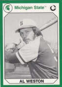 Autograph Warehouse 101231 Al Weston Baseball Card Michigan State 1990 Collegiate Collection No. 166