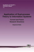 Application of Dual-Process Theory to Information Systems