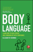 Body Language - Learn How to Read Others and      Communicate with Confidence