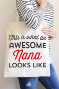 This Is What An Awesome Nana Looks Like Tote Bag in Natural Colour