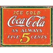 COKE - Always 5 Cents Metal Tin Sign 41cm W x 32cm H , 16x 12 Multi-Coloured