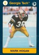 Autograph Warehouse 96712 Mark Hogan Football Card Georgia Tech 1991 Collegiate Collection No. 45