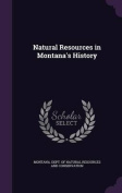Natural Resources in Montana's History