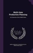 Multi-Item Production Planning