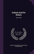 Ireland and Its Rulers