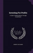 Investing for Profits