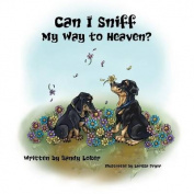 Can I Sniff My Way to Heaven?