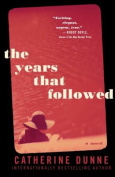 The Years That Followed