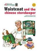 Waistcoat and the Chinese Storekeeper