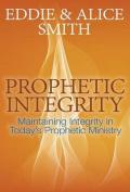 Prophetic Integrity