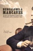 Bungalows & Mancaves