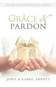 Grace & Pardon [FRE]