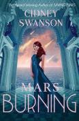 Mars Burning (Saving Mars)