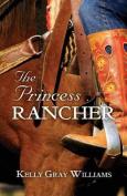 The Princess Rancher