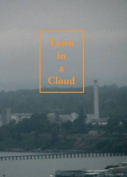Town in a Cloud