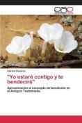 Yo Estare Contigo y Te Bendecire [Spanish]