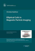 Elliptical Coils in Magnetic Particle Imaging
