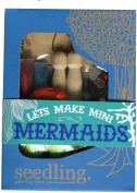 Seedling Let's Make Mini Mermaids