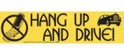AzureGreen EBHANU Hang Up and Drive Bumper Sticker