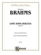 Alfred 00-K03251 BRAHMS LOVESONGS OP.65 P.4HDS V